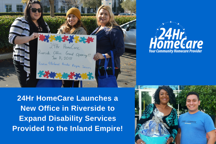 24 Hour Home Care Launches a New Office in Riverside to Expand Disability Services Provided to the Inland Empire