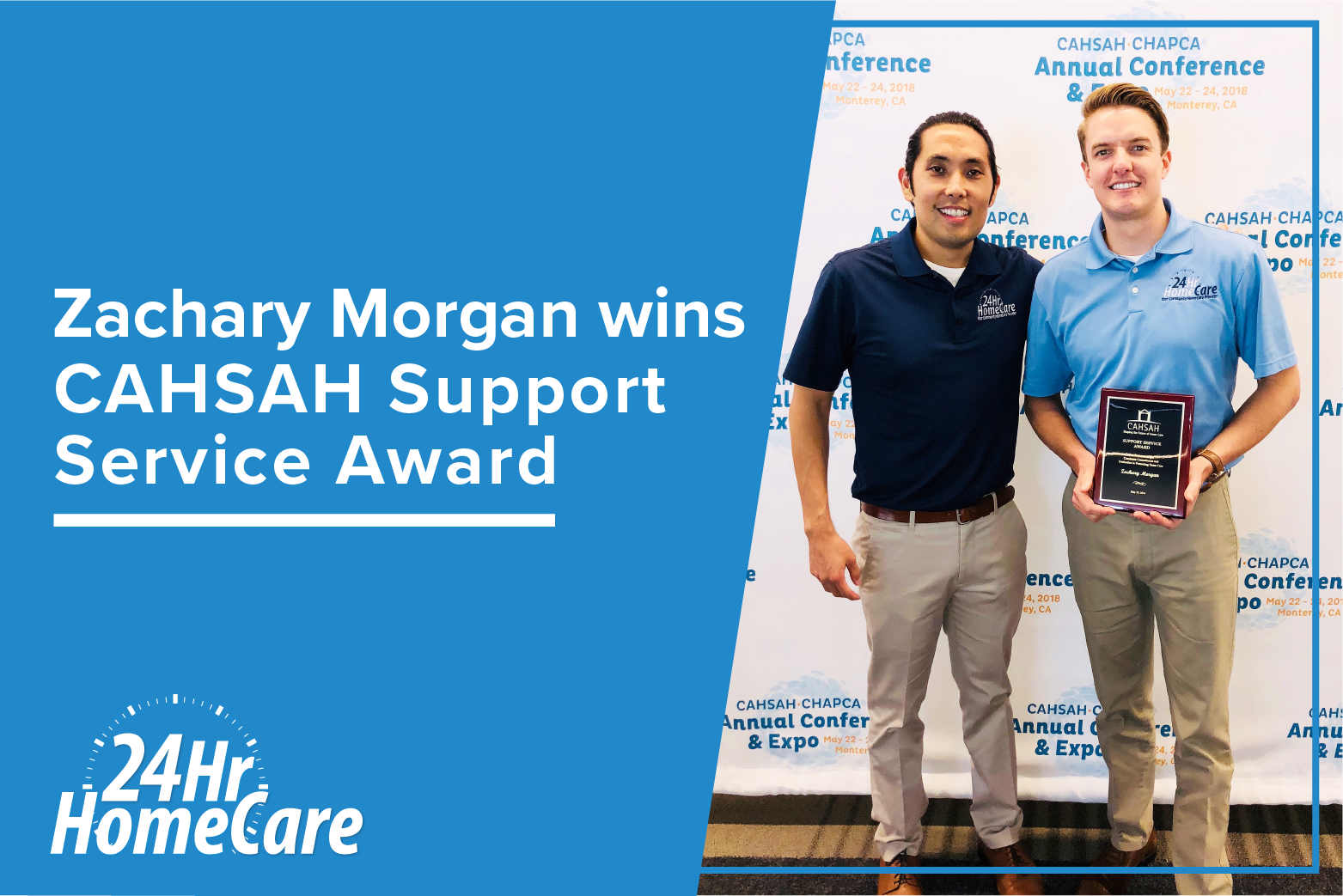 Zachary Morgan of 24 Hour Home Care Was Awarded the California Association for Health Services at Home (CAHSAH) Support Service Award