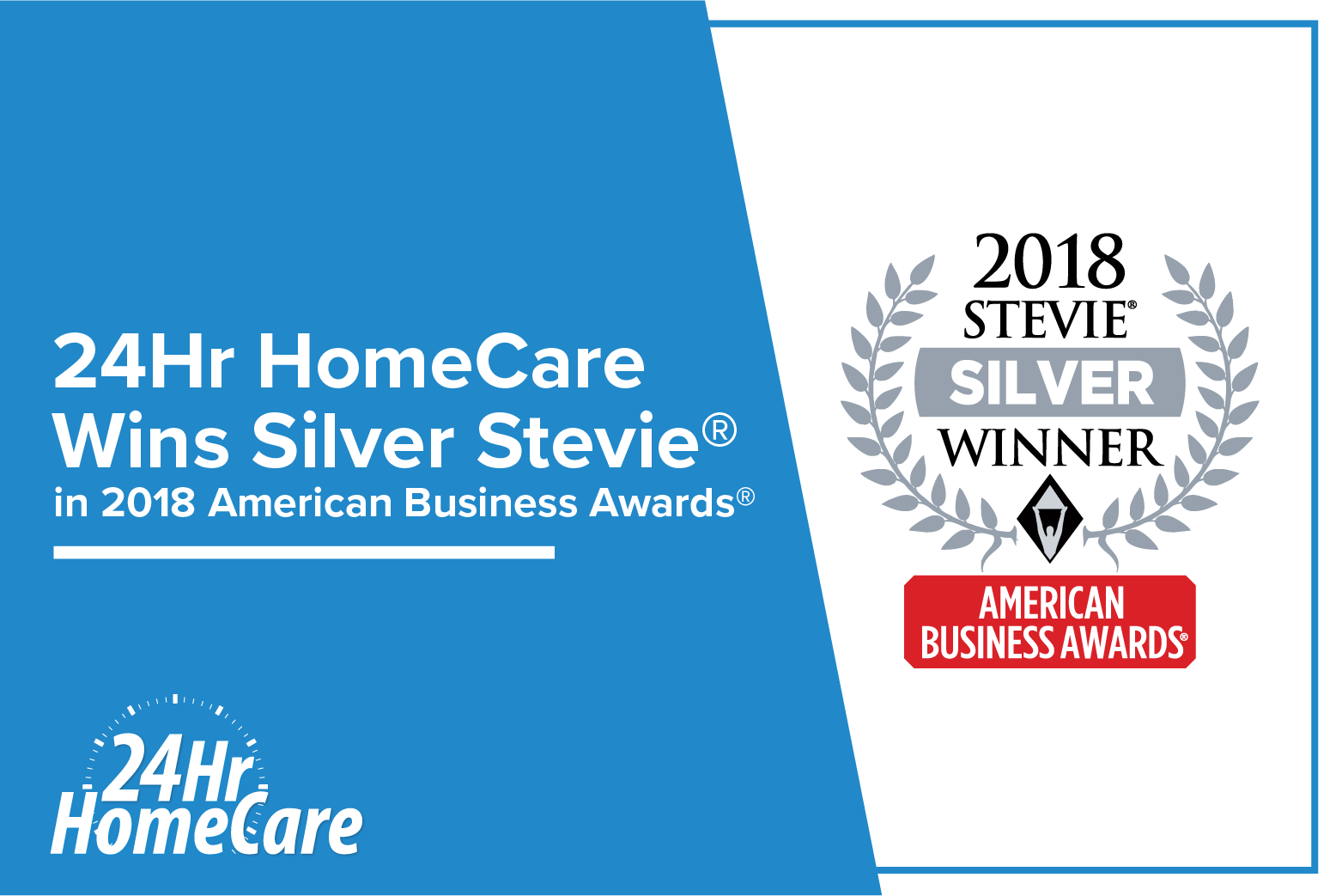 24 Hour Home Care Honored As Silver Stevie® Award Winner In 2018 American Business Awards®