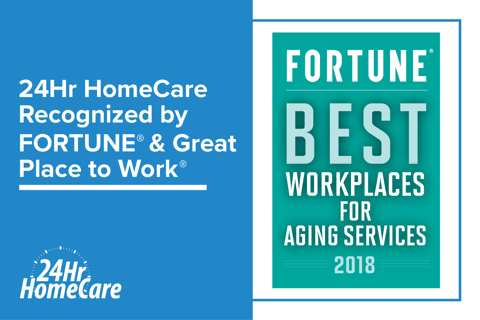 24 Hour Home Care Named One of the FORTUNE ® 2018 Best Workplaces for Aging Services by Great Place to Work®