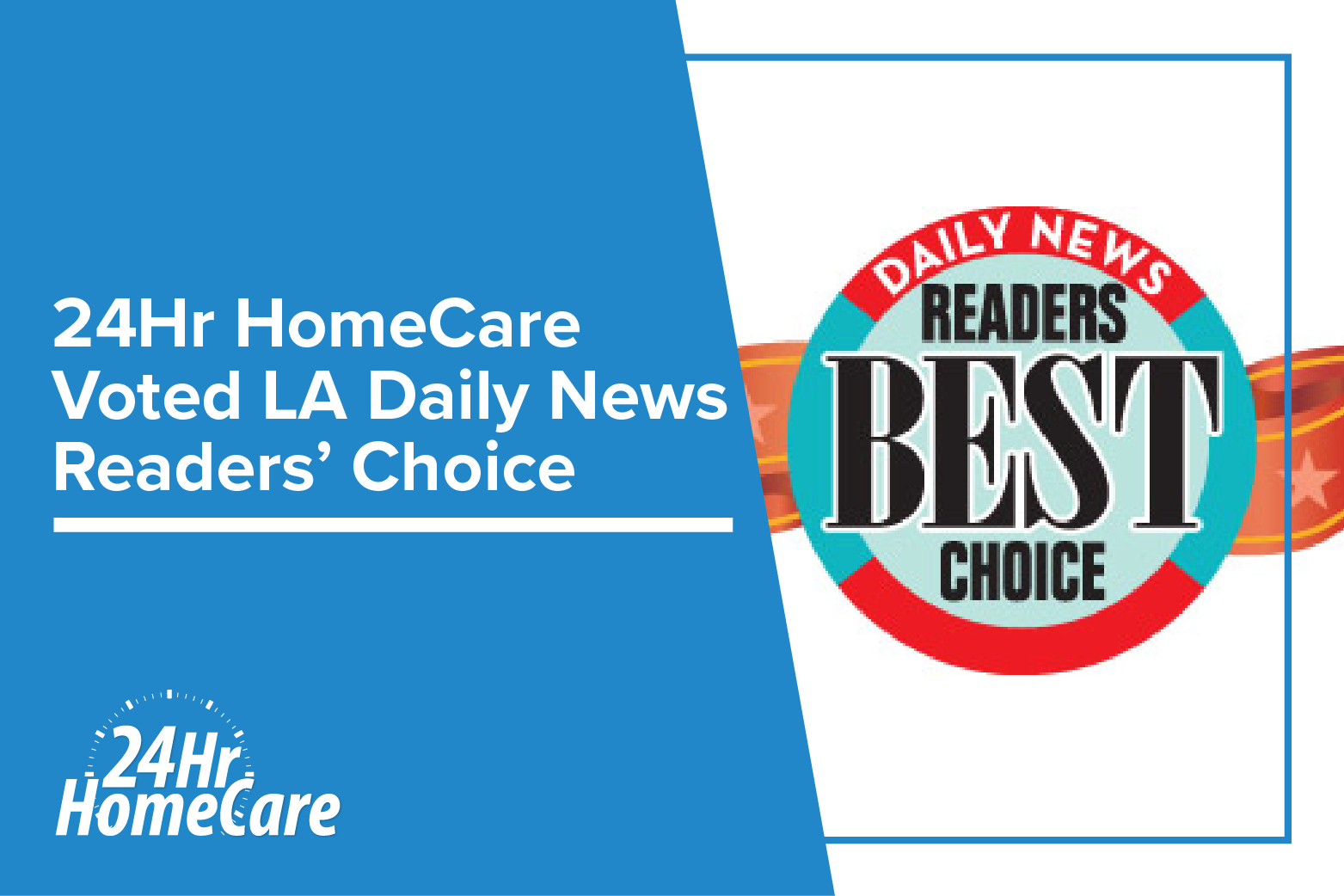 "24 Hour Home Care Voted 2018's ""Best In-Home Care"" by the Los Angeles Daily News"