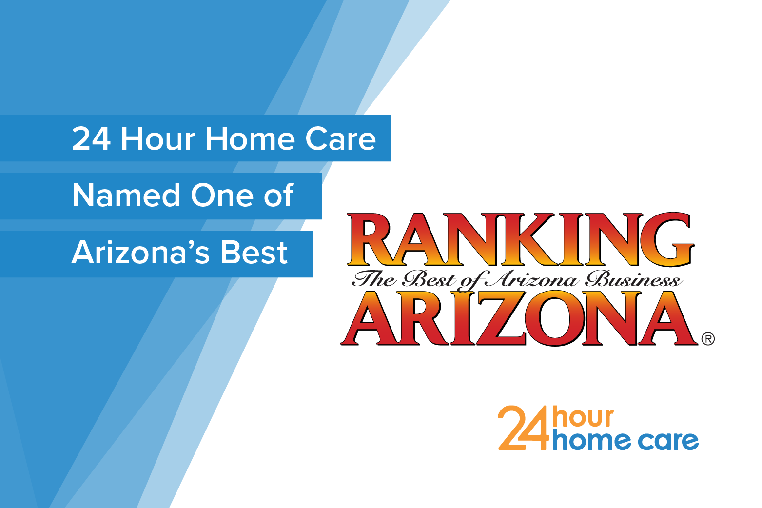 24 Hour Home Care Named One of Arizona's Best in Home Health Agencies and Best Workplace Culture Through Ranking Arizona