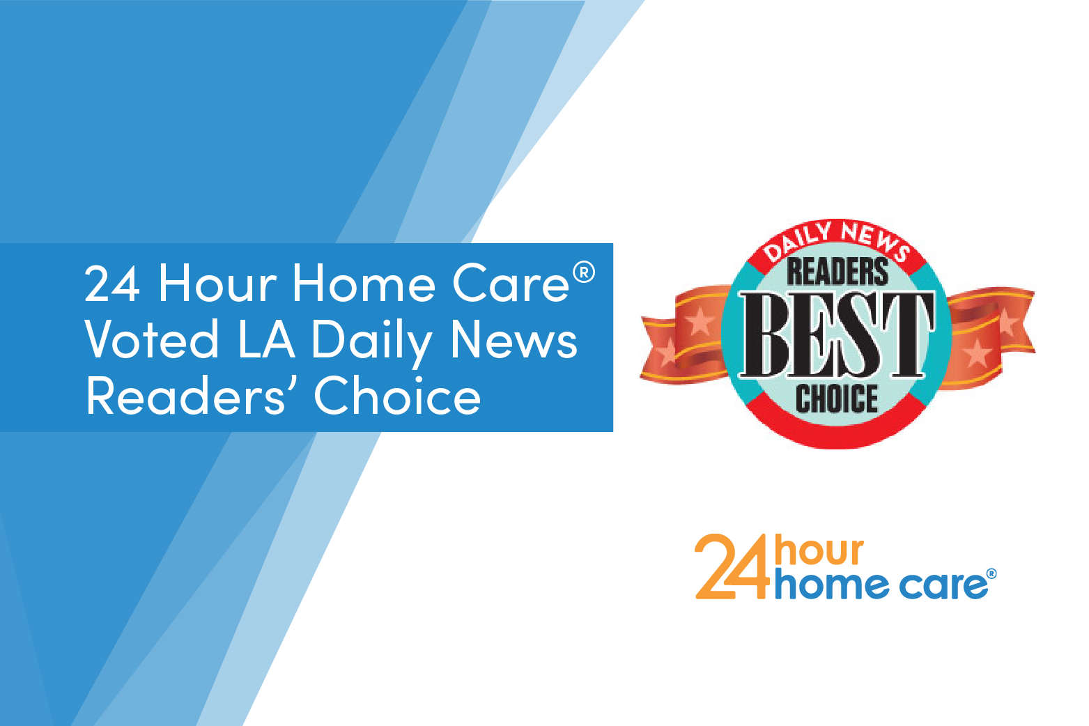 """24 Hour Home Care®Voted """"Best In-Home Care"""" by the Los Angeles Daily News for the Fifth Consecutive Time"""