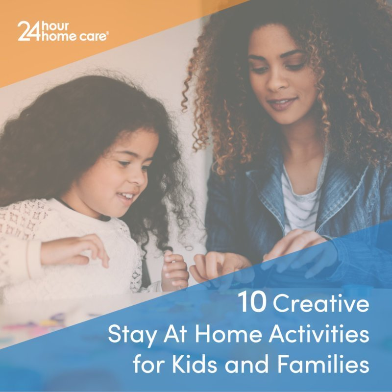 10 Creative Stay at Home Activities for Kids and Families